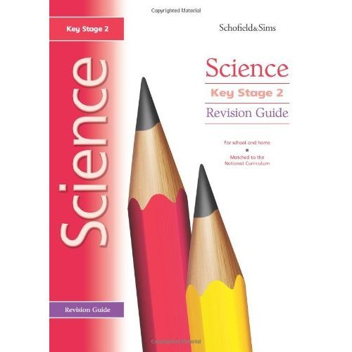 Key Stage 2 Science Revision Guide: Years 3 - 6