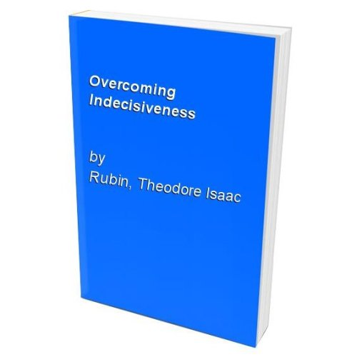 Overcoming Indecisiveness