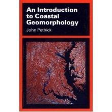 An Introduction to Coastal Geomorphology (Hodder Arnold Publication)