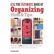 The Ultimate Book of Organising Hints & Tips