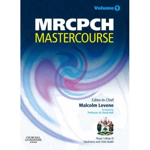 MRCPCH MasterCourse: Volume 1 with DVD and website access: Vol. 1 (MRCPCH Study Guides)