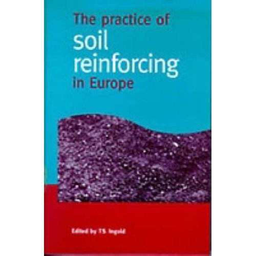 The Practice of Soil Reinforcing in Europe