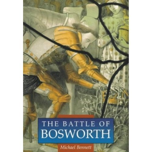 The Battle of Bosworth (Sutton History Paperbacks)