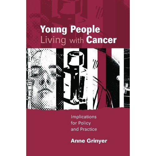Young People Living With Cancer: Implications for Policy and Practice