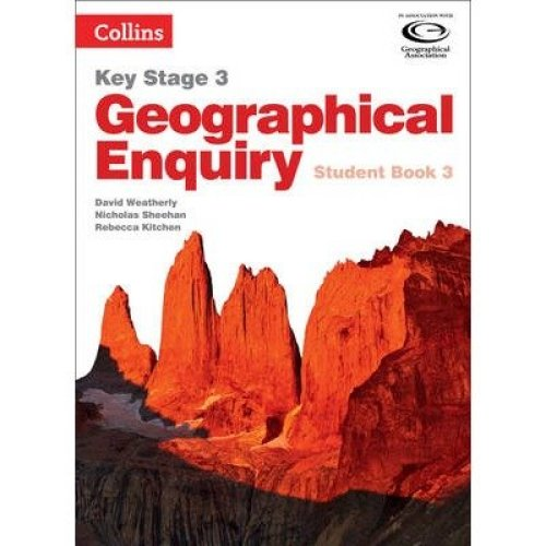 Collins Key Stage 3 Geography: Geographical Enquiry Student Book 3