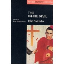The White Devil (Revels Student Editions) (Paperback)
