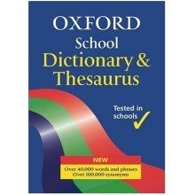 Oxford School Dictionary & Thesaurus (dictionary/thesaurus)