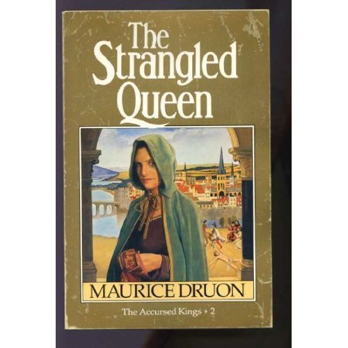 The Strangled Queen (The Accursed Kings)