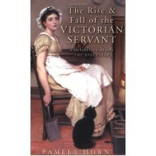 The Rise and Fall of the Victorian Servant