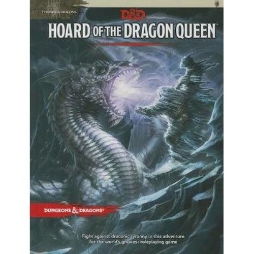 Tyranny of Dragons: Hoard of the Dragon Queen Adventure (d&d Adventure)