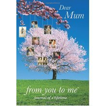 Dear Mum, from you to me Tree design (Journals of a Lifetime)