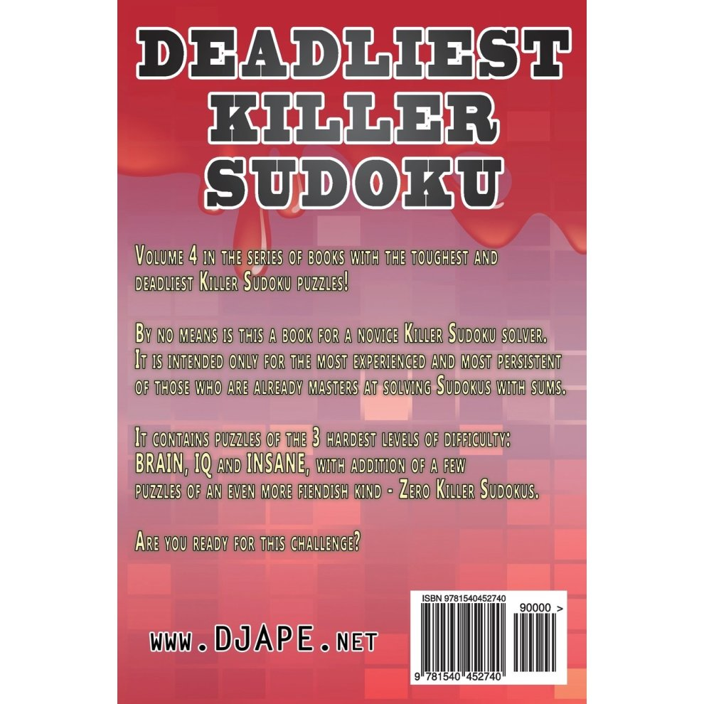 Deadliest Killer Sudoku: Test your BRAIN and IQ with these INSANE puzzles:  Volume 4