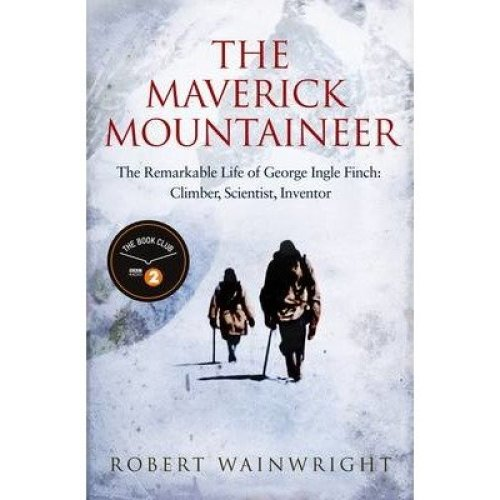 The Maverick Mountaineer