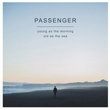 Passenger - Young As The Morning Old As The Sea [VINYL]