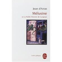 Le Roman De Melusine (Ldp Let.Gothiq.)