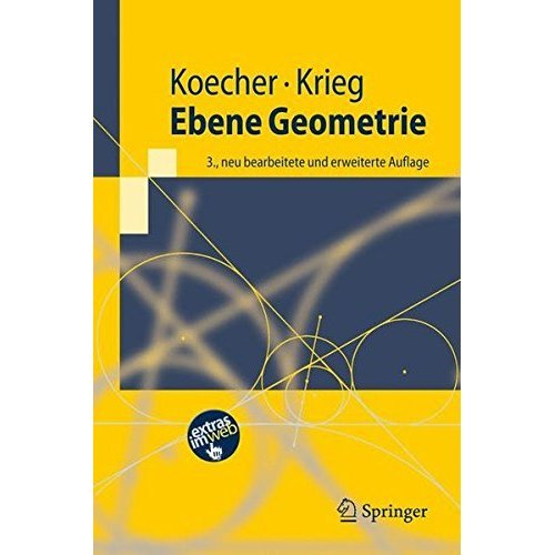 Ebene Geometrie (Springer-Lehrbuch)