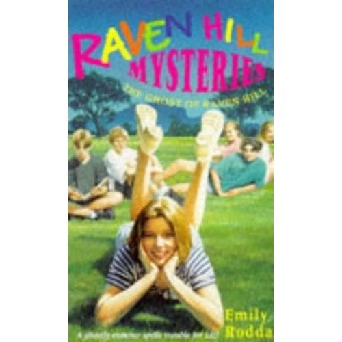 The Ghost of Raven Hill (Raven Hill Gang)