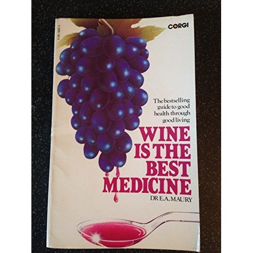 Wine is the Best Medicine