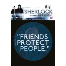 Sherlock Friends Protect People Vinyl Sticker - Sherlock Friends Protect Vinyl Sticker 10x15cm Official Tv Sherlock Holmes
