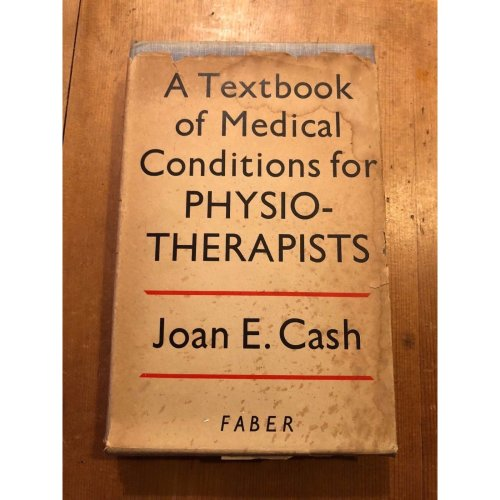 """1951 """"TEXTBOOK OF MEDICAL CONDITIONS FOR PHYSIOTHERAPISTS"""" MEDICAL HARDBACK BOOK"""