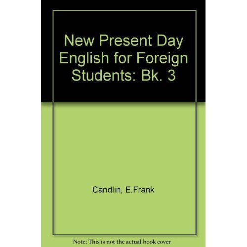 New Present Day English for Foreign Students: Bk. 3