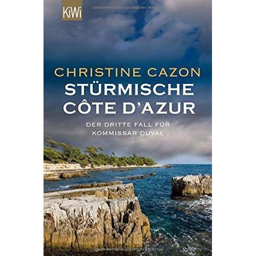 Stürmische Côte d´Azur: Der dritte Fall für Kommissar Duval