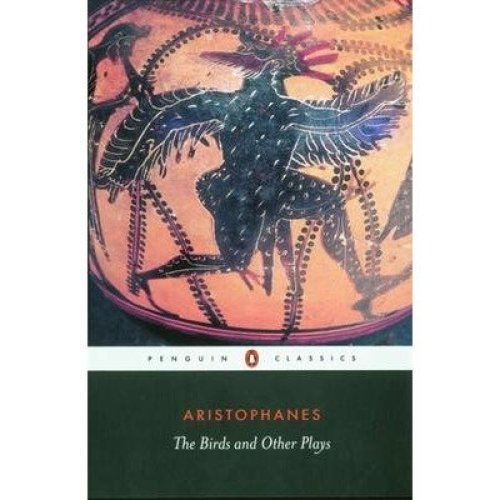 The Birds and Other Plays