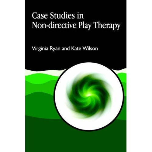Case Studies in Non-directive Play Therapy (Arts Therapies)