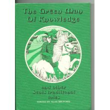 Green Man of Knowledge and Other Scots Traditional Tales
