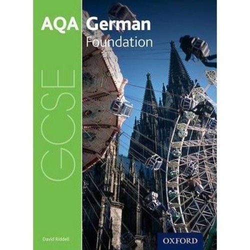 Aqa Gcse German: Foundation Student Book: Foundation