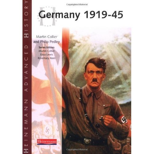Heinemann Advanced History: Germany 1919-45