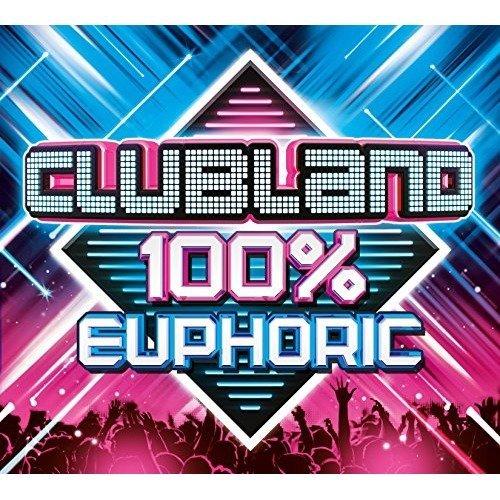 Clubland 100% Euphoric [CD]