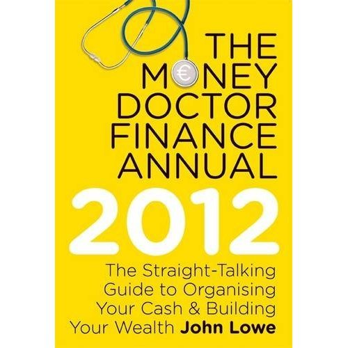 The Money Doctor Finance Annual 2012