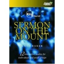 King of the Hill - Sermon on the Mount Workbook (spring Harvest Bible Studies)