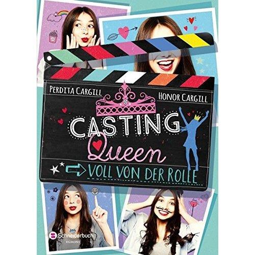 Casting-Queen, Band 01 - Voll von der Rolle