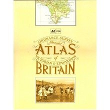 Illustrated Atlas of Victorian and Edwardian Britain (aa Atlases)