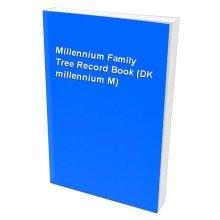 Millennium Family Tree Record Book (dk Millennium M)