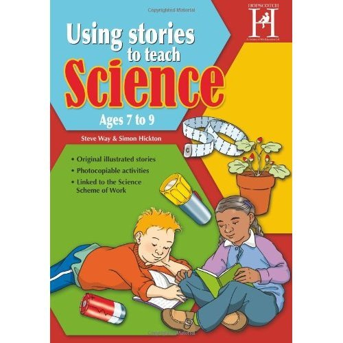 Using Stories to Teach Science - Ages 7 -9
