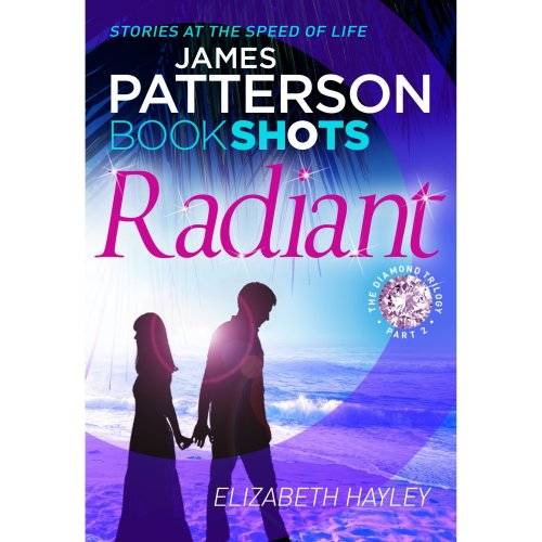 Radiant: BookShots (The Diamond Trilogy)