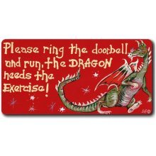 Please Ring the Door Bell Run Dragon Needs Exercise Fridge Magnet Novelty Gift
