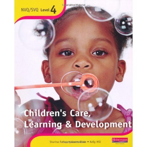 S/NVQ Level 4 Children's Care, Learning and Development Candidate Handbook