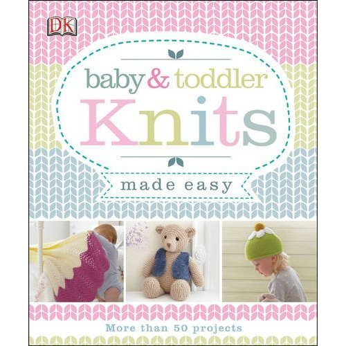 Baby & Toddler Knits Made Easy