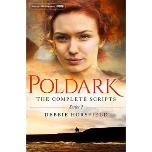 Poldark: the Complete Scripts - Series 2: Series 2