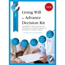 Living Will / Advance Decision Kit, 2018-19 Edition.