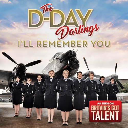 The D Day Darlings - I'll Remember You | CD