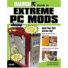 Maximum PC Guide to Extreme PC Mods