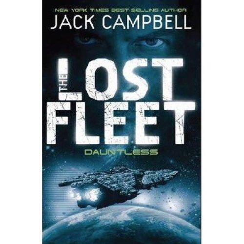 The Lost Fleet: Dauntless Bk. 1