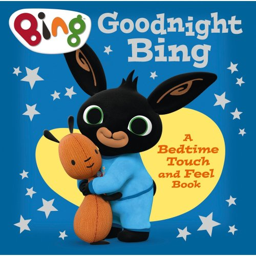 Goodnight, Bing: Touch-and-feel book (Bing)