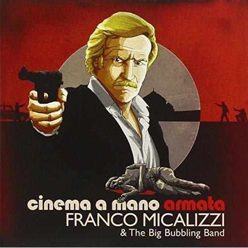 Franco Micalizzi - Cinema a Mano Armata [CD]