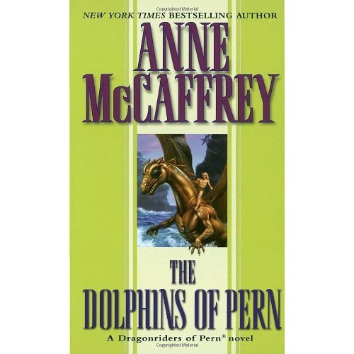 The Dolphins of Pern (Dragonriders of Pern (Paperback))